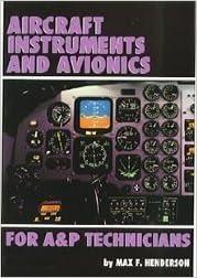 Aircraft Instruments and Avionics for A&P Technicians/Order