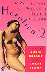 Herotica 2: A Collection of Women's Erotic Fiction (No. 2)