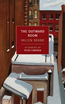 The Outward Room (New York Review Books Classics) by [Brand, Millen]