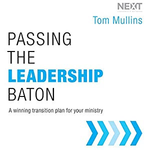 Passing the Leadership Baton Audiobook