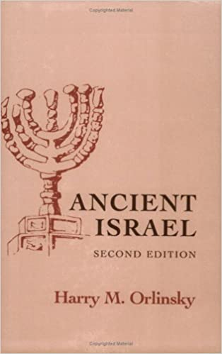 Ancient Israel (The Development of Western Civilization) by Harry M. Orlinsky (1960-09-30)