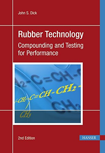 Rubber Technology: Compounding and Testing for Performance
