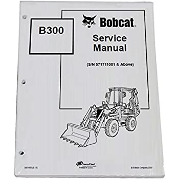763 bobcat hydraulic schematic amazon com bobcat b300 b series loader backhoe workshop repair  bobcat b300 b series loader backhoe