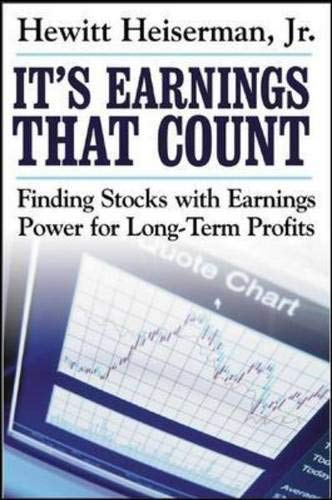 41 05WeHixL - It's Earnings That Count: Finding Stocks with Earnings Power for Long-Term Profits
