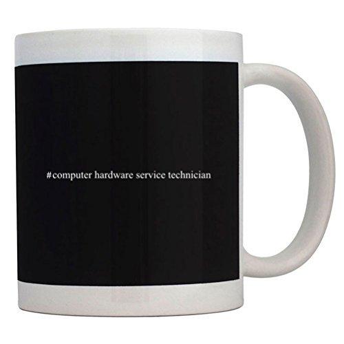 Fuuny Coffee Mugs #Computer Hardware Service Technician Hashtag ()