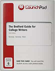 The Bedford Guide for College Writers with Reader, Research Manual and Handbook
