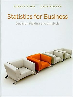 Download Robert E. Stine,Dean Foster'sStatistics for Business: Decision Making and Analysis plus MyMathLab Student Access Kit [Hardcover](2010) PDF