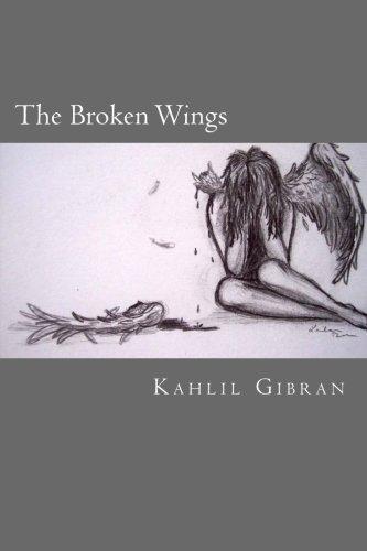 The Broken Wings Kahlil Gibran