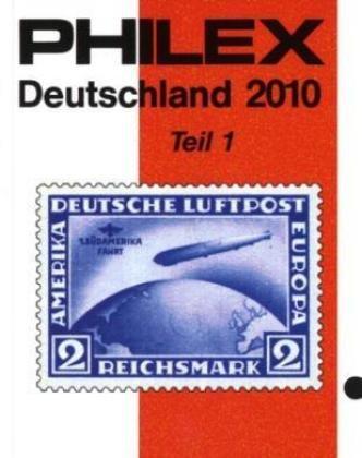 PHILEX Deutschland 2010 Teil 1