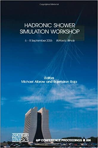 Hadronic Shower Simulation Workshop (AIP Conference Proceedings
