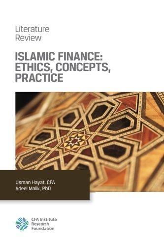 Islamic Finance: Ethics, Concepts, Practice