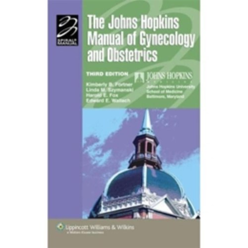The John Hopkins Manual of Gynecology and Obstetrics (Johns