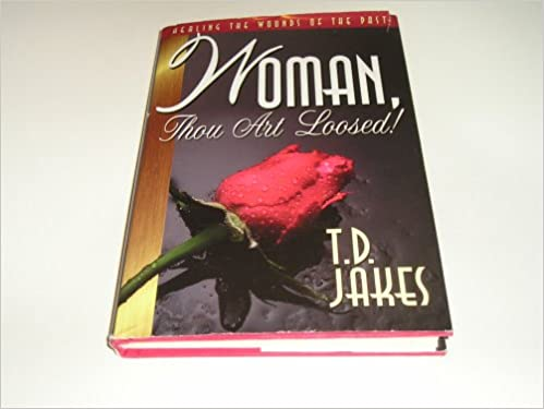 Woman thou art loosed t d jakes amazon books fandeluxe Image collections