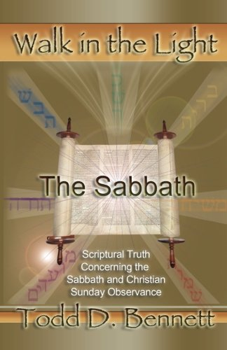 The Sabbath (Walk in the Light, Volume 8)