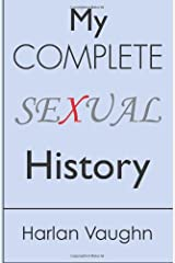 My Complete Sexual History Paperback