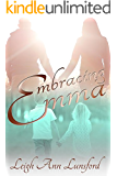 Embracing Emma (Companion to Brisé)