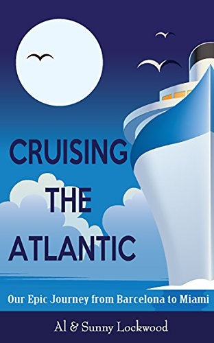 Amazon cruising the atlantic our epic journey from barcelona cruising the atlantic our epic journey from barcelona to miami by lockwood sunny fandeluxe Ebook collections