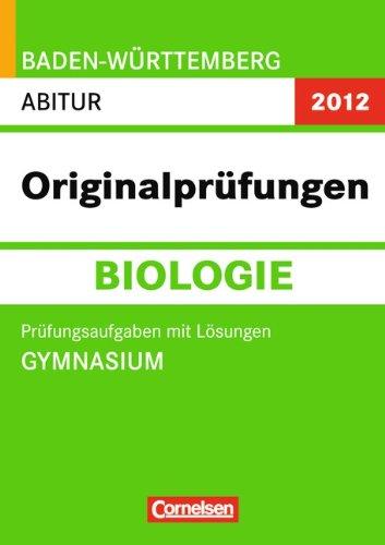 abitur-originalprfungen-biologie-baden-wrttemberg-2012-abitur-gymnasium-prfungsaufgaben-mit-lsungen