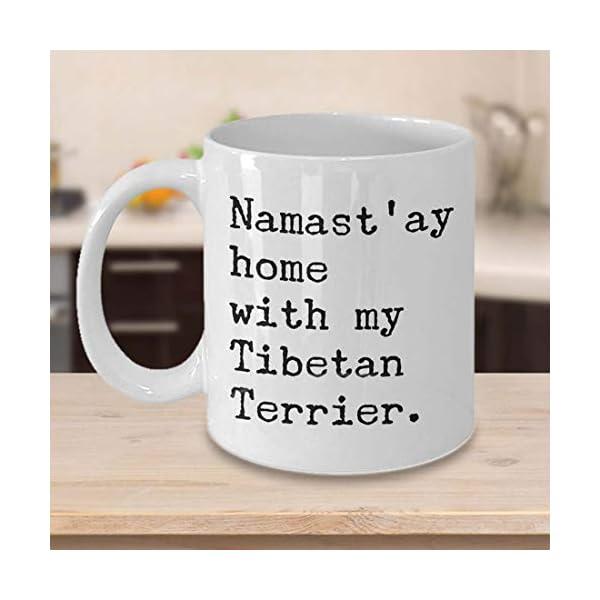 whitexzzx Tibetan Terrier Gifts Tibetan Terrier Mug - Namast'ay Home with My Tibetan Terrier Ceramic Coffee Cup Gift for Tibetan Terrier Lovers 1