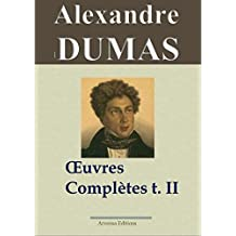 Alexandre Dumas : Oeuvres complètes - Tome 2 (Histoire, voyages et théâtre) (French Edition)