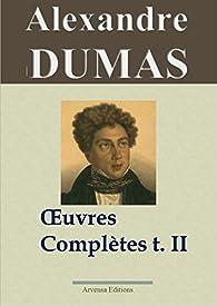 Oeuvres complètes 02 - lci-5 et Arvensa : Histoire, voyages et théâtre par Alexandre Dumas