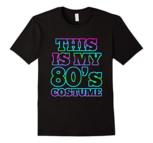 80s Costume Male (Mens 1980s Costume Party 80s Halloween Shirt for Men Women Kids 2XL Black)