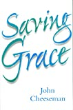 Saying Grace, John Cheeseman, 0851517722