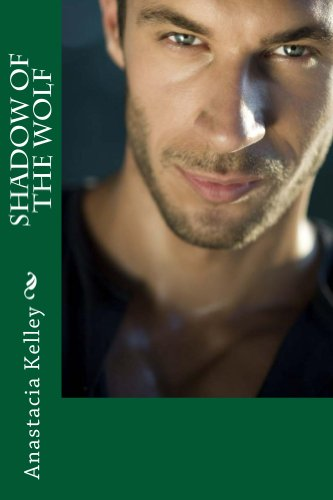 Book: Shadow of the Wolf by Anastacia Kelley
