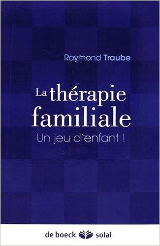 Télécharger en ligne La thérapie familiale : Un jeu d'enfant ! pdf epub