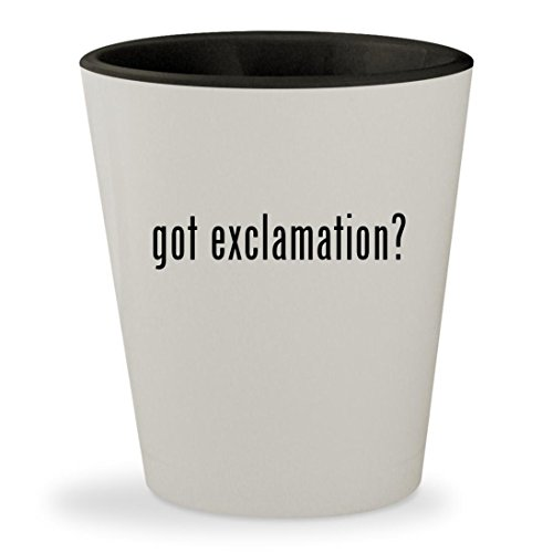 got exclamation? - White Outer & Black Inner Ceramic 1.5oz Shot Glass (Athena Pub Set)