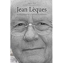 Jean Lèques: Humble habitant de la Vallée du Tir, à Nouméa (Archipels) (French Edition)