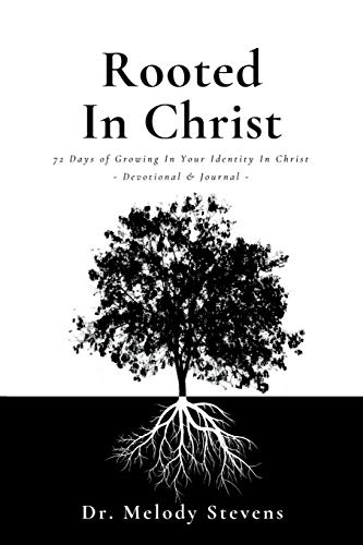 Rooted in Christ [Stevens, Dr Melody] (Tapa Blanda)