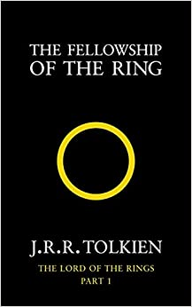 The Fellowship Of The Ring (the Lord Of The Rings, Book 1): Fellowship Of The Ring Vol 1 por J. R. R. Tolkien epub