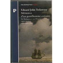 Mémoires gentilhomme corsaire: De Madagascar aux Philippines 1805-1815
