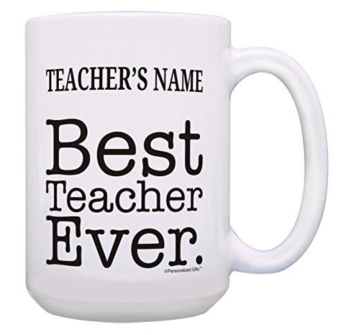 Best Teacher Gifts Insert Text Best Teacher Ever Teacher Appreciation Gifts for Teachers Personalized Gift 15-oz Coffee Mug Tea Cup 15 oz White