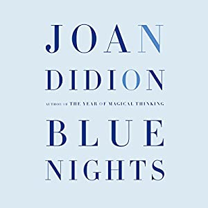 Blue Nights Audiobook