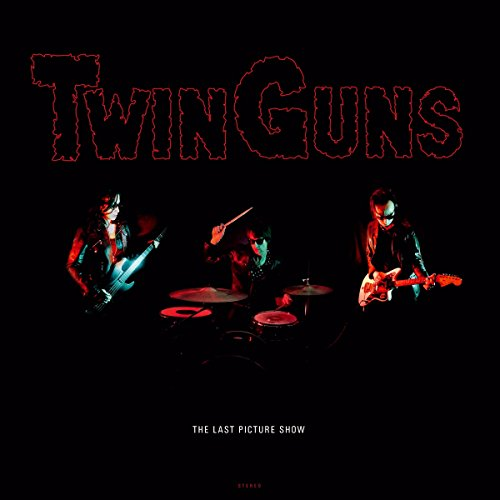 TWIN GUNS - LAST PICTURE SHOW