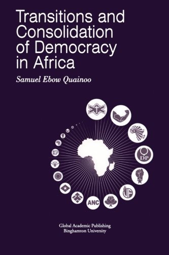 Transitions and Consolidation of Democracy in Africa (Global Academic Publishing)