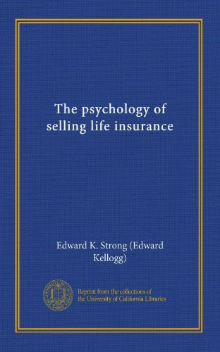 Download The psychology of selling life insurance Pdf