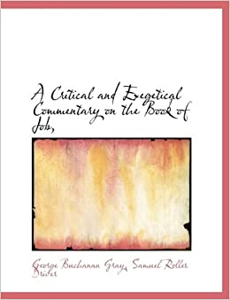 Book A Critical and Exegetical Commentary on the Book of Job,
