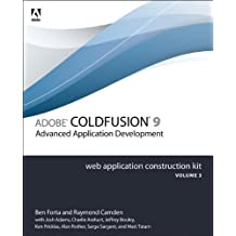 Adobe ColdFusion 9 Web Application Construction Kit, Volume 3: Advanced Application Development by Ben Forta (2010-08-12)