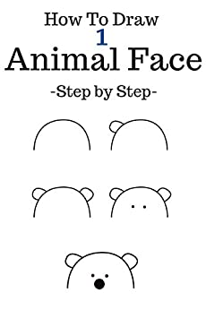 Amazon.com: How to draw animal face: Step By Step To ...