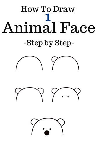 Amazon Com How To Draw Animal Face Step By Step To Drawing Animal