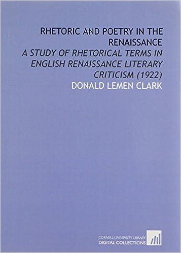 Búsqueda de descarga de libros electrónicosRhetoric and Poetry in the Renaissance: A Study of Rhetorical Terms in English Renaissance Literary Criticism (1922) PDF RTF DJVU 1112026029