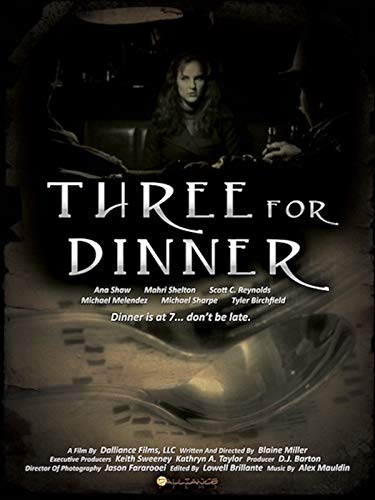 (Three For Dinner)