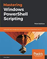 Mastering Windows PowerShell Scripting, 3rd Edition Front Cover