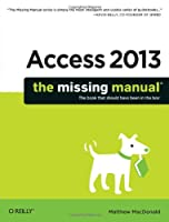 Access 2013: The Missing Manual Front Cover