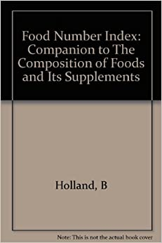 Book Food Number Index: Companion to 'The Composition of Foods' and Its Supplements