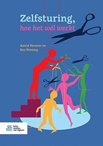 Zelfsturing, hoe het wél werkt: Amazon.es: Astrid Vermeer ...