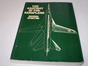 The Anatomy of the Aeroplane